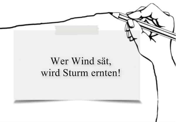 wer-wind-saet-wird-sturm-ernten